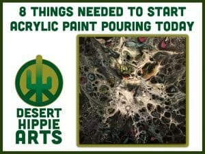 Desert Hippie Arts 8things Need To Get Started Today