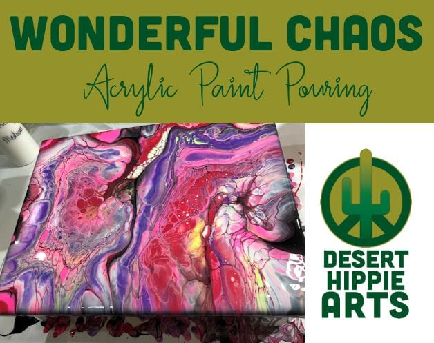 Acrylic Paint Pouring Wonderful Chaos