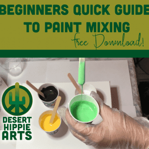 acrylic paint pouring paint mixing Desert Hippie Arts Acrylic Paint Pouring BEGINNERS QUICK GUIDE to Paint Mixing