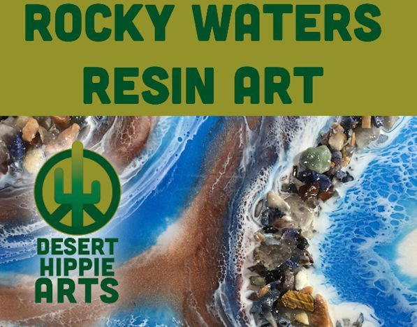 Desert Hippie Arts Rocky Waters Resin Art promo