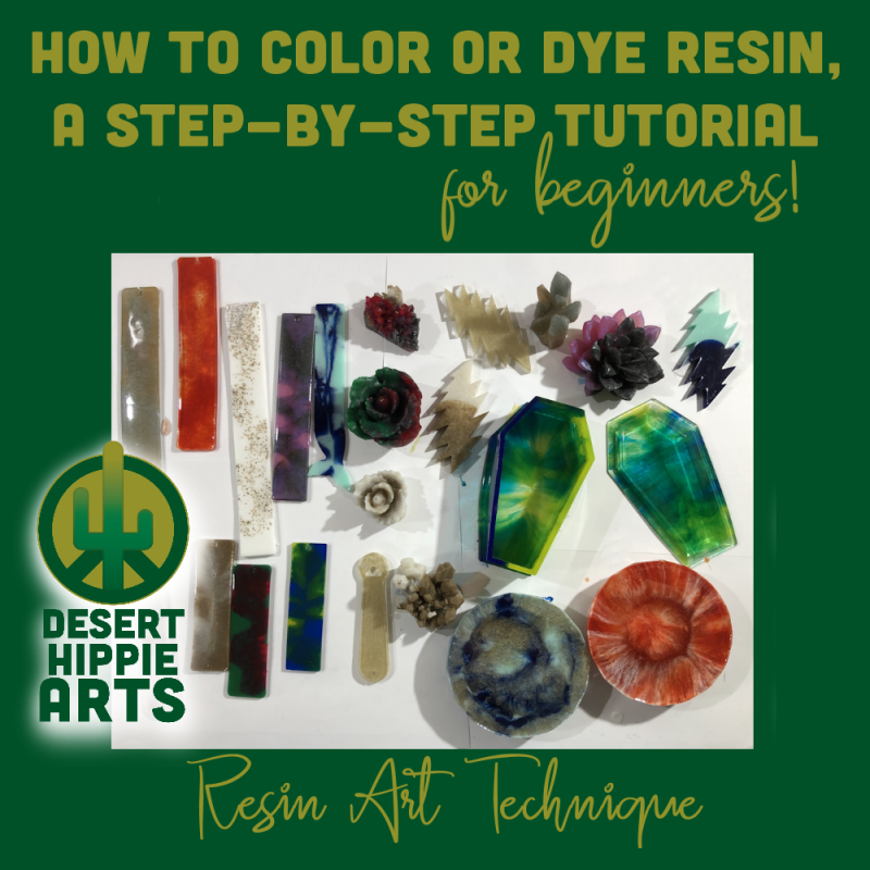 Desert Hippie Arts How to color and dye resin for beginners