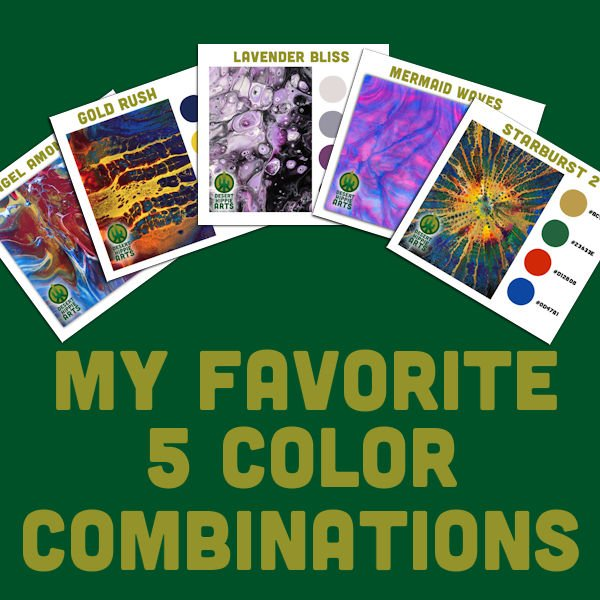 My favorite 5 color combinations