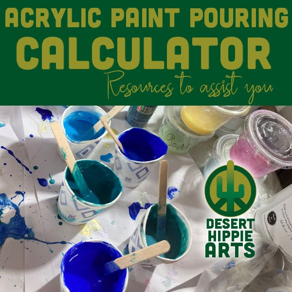 Acrylic Paint Pouring Calculator