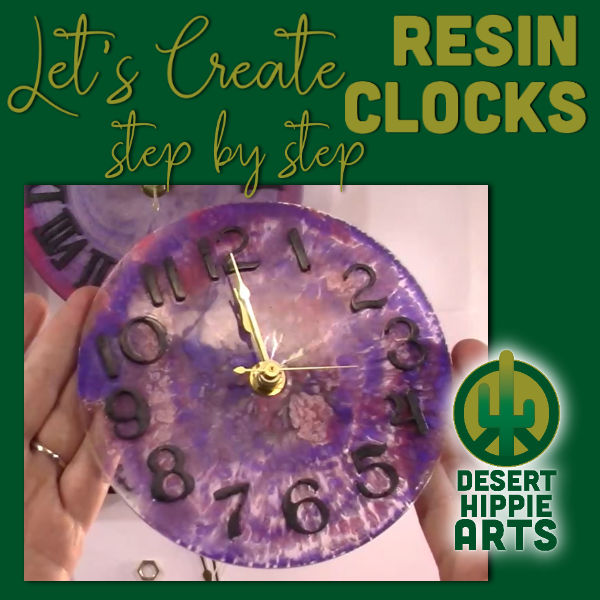 LETS CREATE Resin Clocks Desert Hippie Arts1
