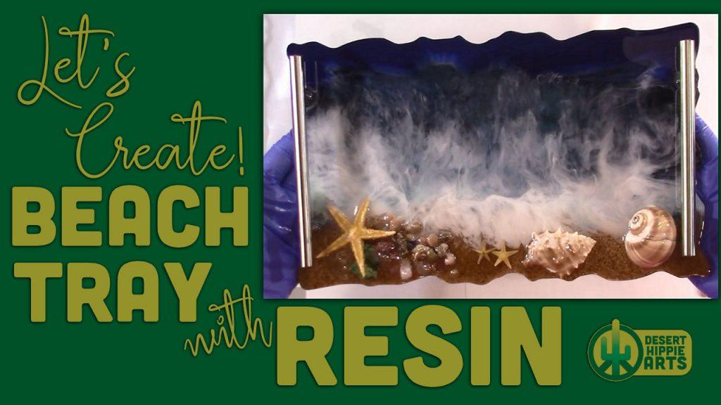 Resin Beach Tray