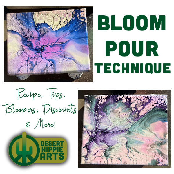 Bloom Pour Desert Hippie Arts